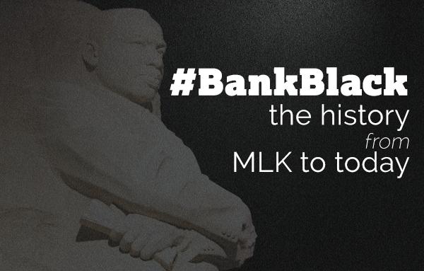 MLK and Bank Black | OneUnited Bank