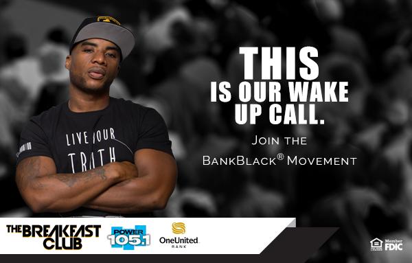 Wake Up Call | #BankBlack Movement | OneUnited Bank