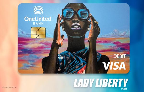 Lady Liberty Visa Debit Card | OneUnited Bank