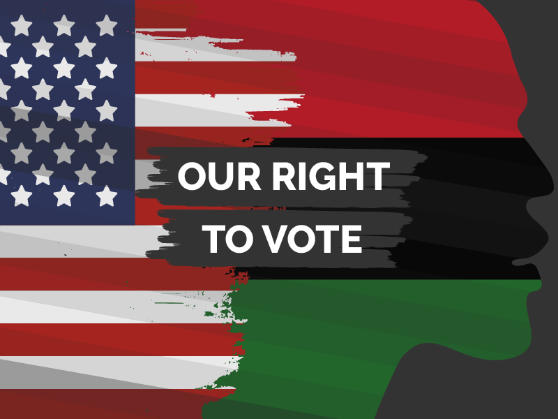 Our Right To Vote | OneUnited Bank