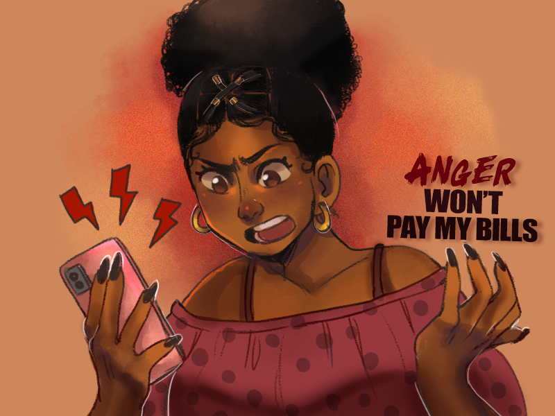 Anger Will Not Pay My Bills | OneUnited Bank