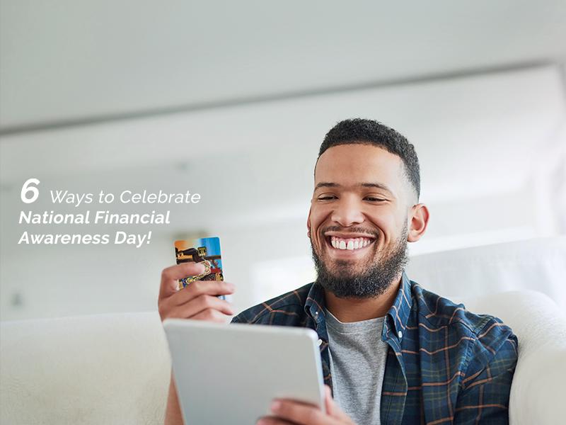 OneUnited Blog | 6 Ways to Celebrate National Financial Awareness Day