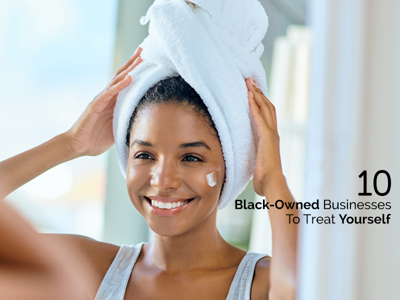 black-owned businesses to treat yourself