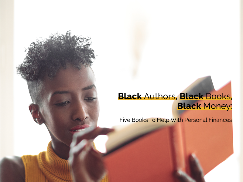 OneUnited Bank | Black Authors, Black Books, Black Money: 5 Books to Help with Personal Finances
