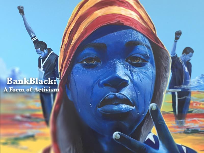 OneUnited Bank Blog | BankBlack: A Form of Activism