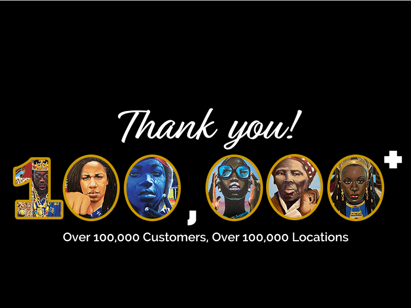 Over 100,000 Customers, Over 100,000 Locations