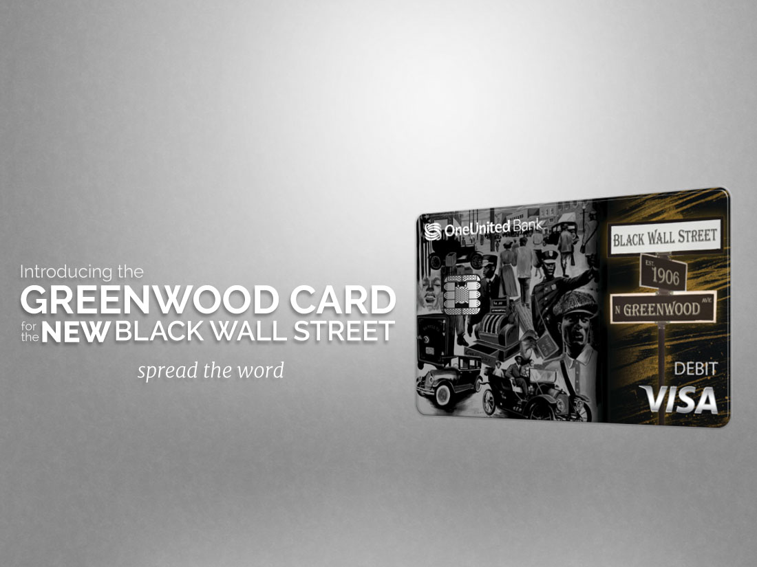 Introducing the Greenwood Card, for the new Black Wall Street. Spread the word.